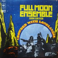 FULL MOON ENSEMBLE/Crowded With Loneliness