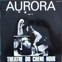 CHENE NOIR/Aurora