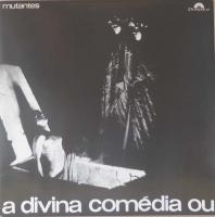 OS MUTANTES/A Divina Comedia Ou