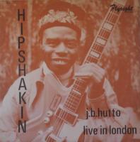 JB HUTTO/Hipshakin