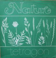 TETRAGON/Nature