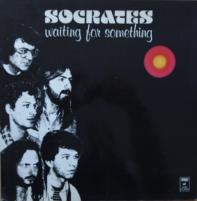 SOCRATES  /Waiting for something