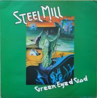 STEEL MILL/Green Eyes God
