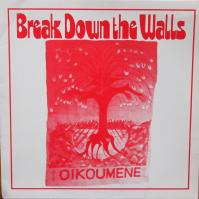 BREAK DOWN THE WALLS/Same
