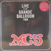 MC5/Live At The Grande Ballroom