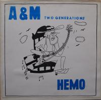 A&M TWO GENERATIONS/Hemo