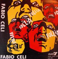 FABIO CELI E GLI INFIRMIERI/Follia