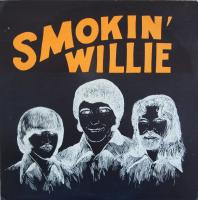 SMOKIN' WILLIE/Same