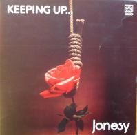 JONESY/Keeping up...