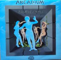ARCADIUM/Breathe Awhile