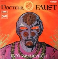 IGOR WAKHEVITCH/Docteur Faust