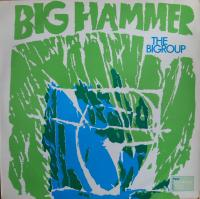 BIGROUP/Big hammer