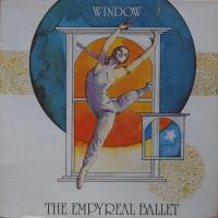 WINDOW/The Empyreal Ballet