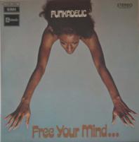 FUNKADELIC/Free Your Mind