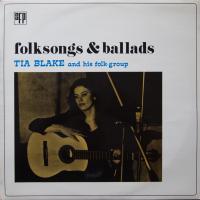 TIA BLAKE/Folksongs and ballads