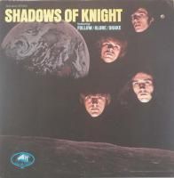 SHADOWS OF KNIGHT/Same