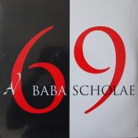 BABA SCHOLAE/BABA SCHOLAE
