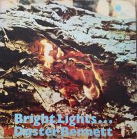 DUSTER BENNETT/Bright Lights...
