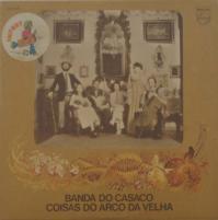 BANDA DO CASACO/Coisas do arco da velha