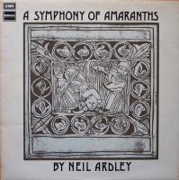 NEIL ARDLEY  /A Symphony Of Amaranths