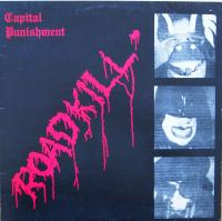 CAPITAL PUNISHMENT/Roadkill