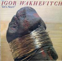 IGOR WAKHEVITCH/Let's Start