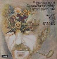 BREAD LOVE AND DREAMS/The strange tale of Captain Shannon...