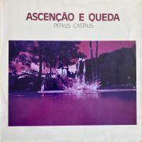 PETRUS CASTRUS /Ascencao E Queda