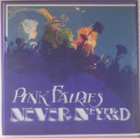 PINK FAIRIES/Never Neverland