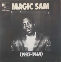 MAGIC SAM/1937 – 1969