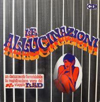 LE ALLUCINAZIONI/LSD disco psichedelico