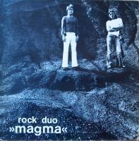 """MAGMA/Rock duo """" Magma """""""