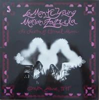 LA MONTE YOUNG/ MARIAH ZAZEELA/The Theatre Of Eternal Music