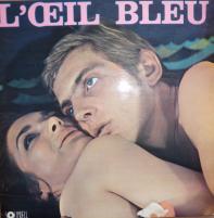 GOLDFINGERS/L'oeil Bleu