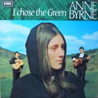 ANNE BYRNE/I Chose The Green