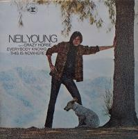 NEIL YOUNG/Everybody knows this is nowhere