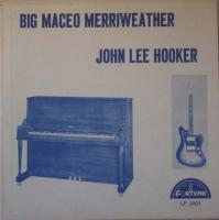 JOHN LEE HOOKER/ BIG MACEO MERRIWEATHER/Same