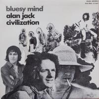 ALAN JACK CIVILIZATION/Bluesy Mind