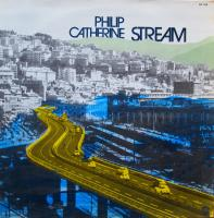 PHILIP CATHERINE/Stream